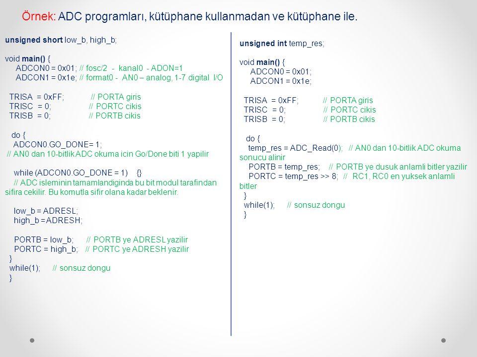 Örnek: ADC programları, kütüphane kullanmadan ve kütüphane ile.