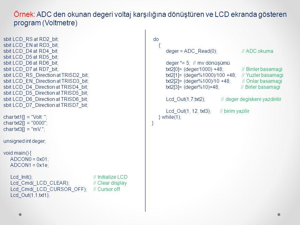Örnek: ADC den okunan degeri voltaj karşılığına dönüştüren ve LCD ekranda gösteren program (Voltmetre)