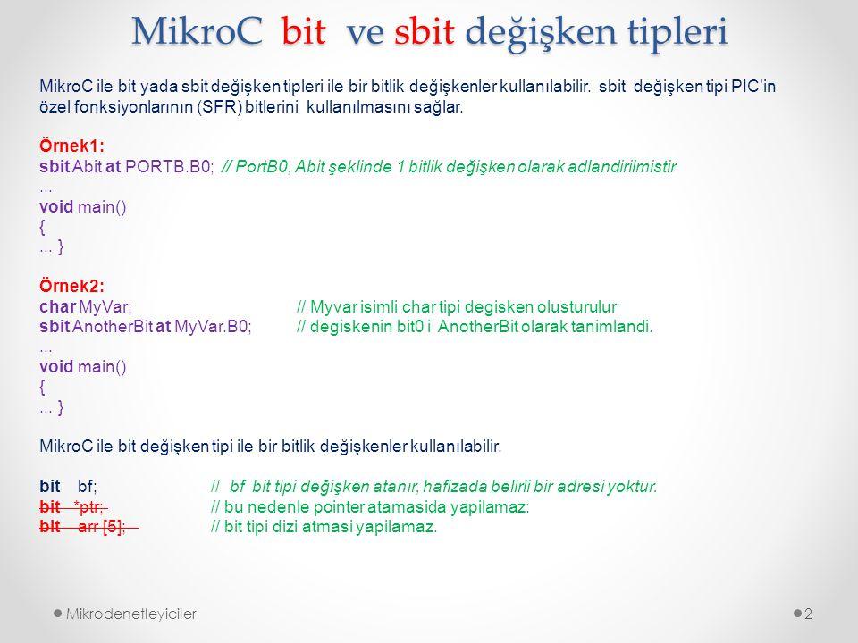 MikroC bit ve sbit değişken tipleri