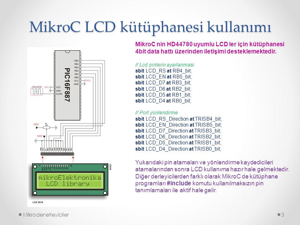 MikroC LCD kütüphanesi kullanımı