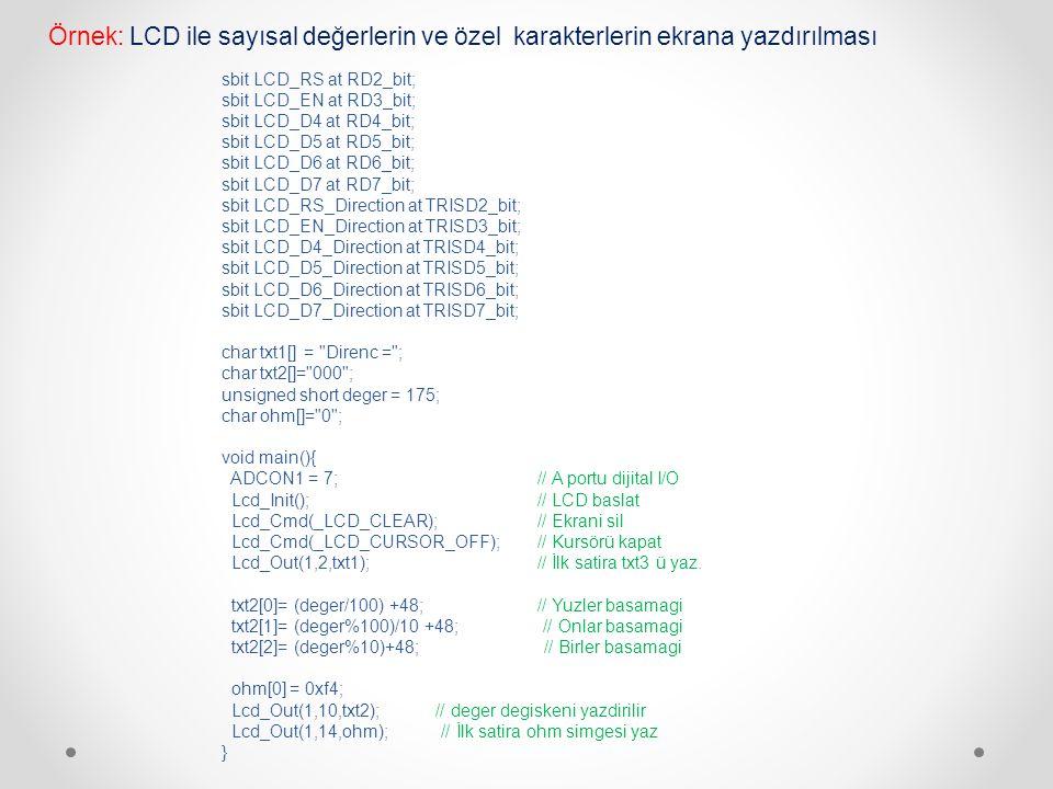 Örnek: LCD ile sayısal değerlerin ve özel karakterlerin ekrana yazdırılması