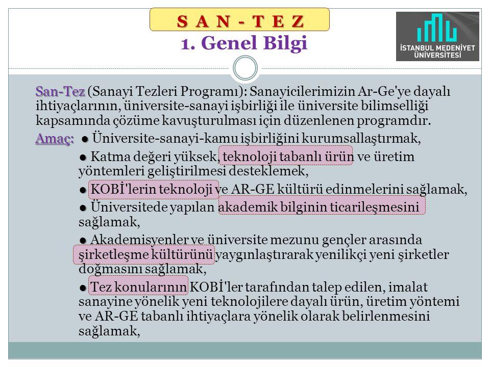 SAN-TEZ 1. Genel Bilgi