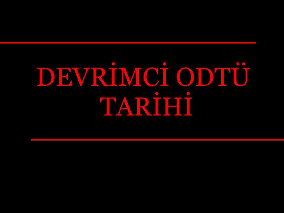 DEVRİMCİ ODTÜ TARİHİ