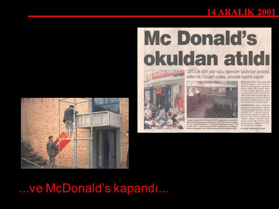 14 ARALIK 2001 ...ve McDonald's kapandı...
