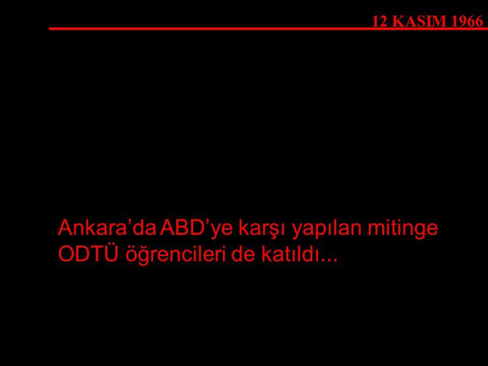 Ankara'da ABD'ye karşı yapılan mitinge ODTÜ öğrencileri de katıldı...