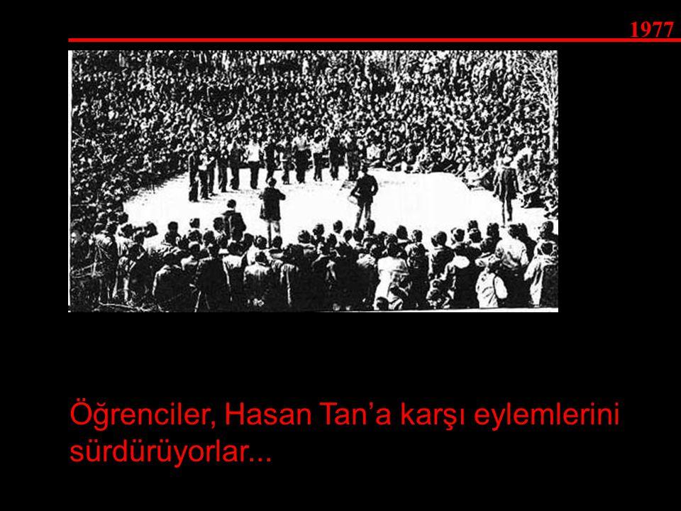 Öğrenciler, Hasan Tan'a karşı eylemlerini sürdürüyorlar...