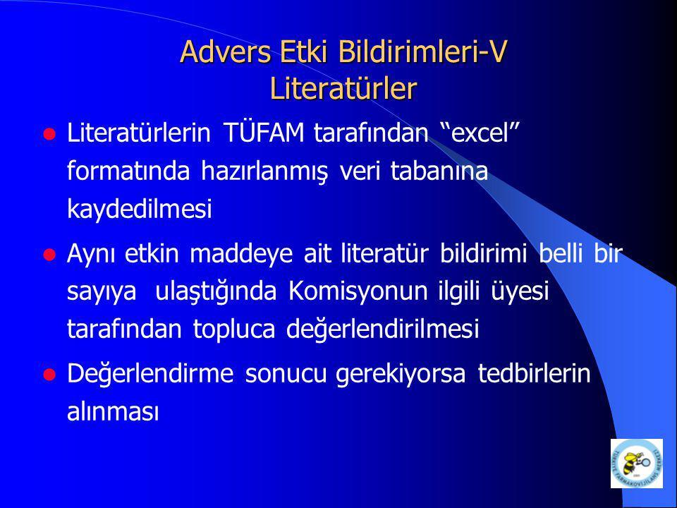Advers Etki Bildirimleri-V Literatürler