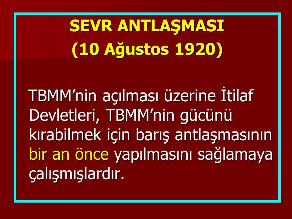 SEVR ANTLAŞMASI (10 Ağustos 1920)