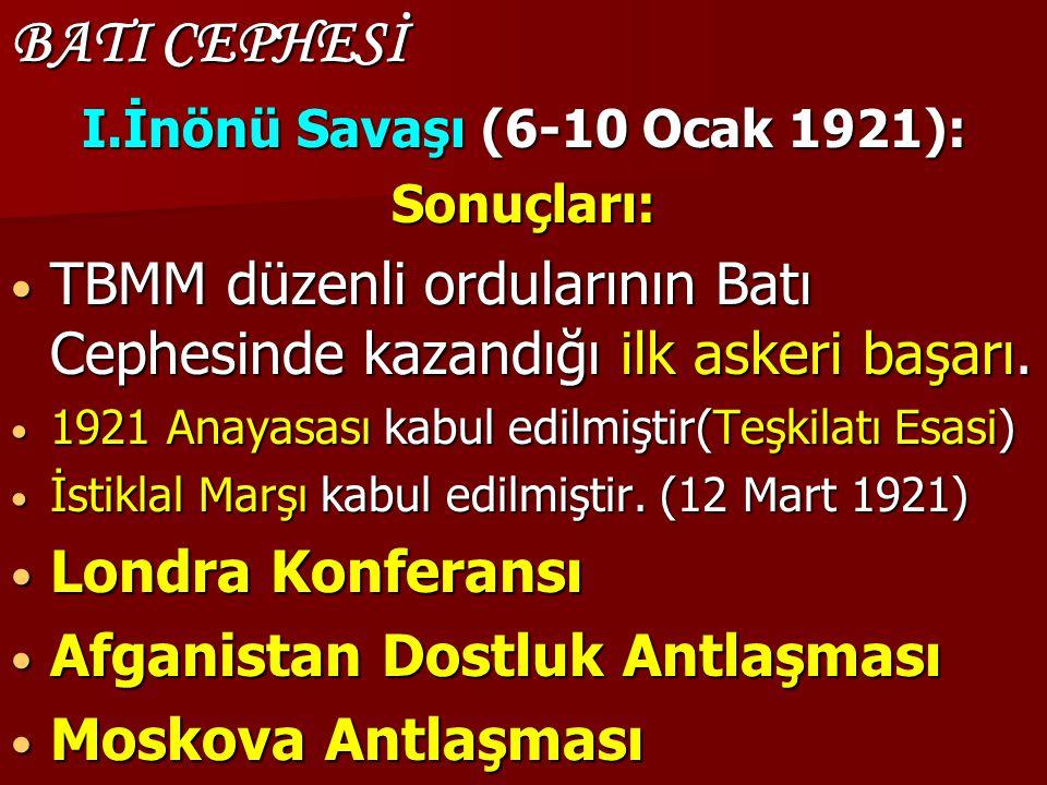 I.İnönü Savaşı (6-10 Ocak 1921):