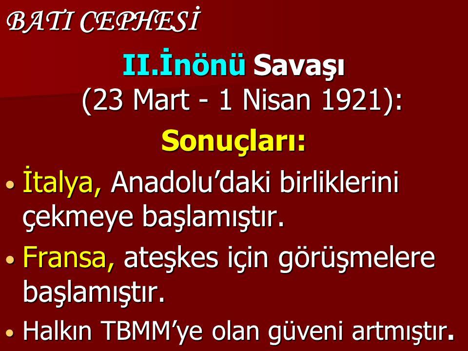 II.İnönü Savaşı (23 Mart - 1 Nisan 1921):