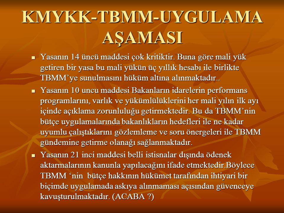 KMYKK-TBMM-UYGULAMA AŞAMASI