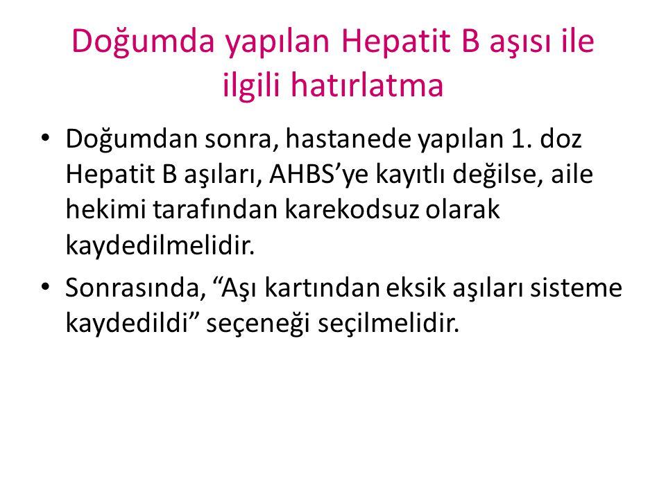 Doğumda yapılan Hepatit B aşısı ile ilgili hatırlatma