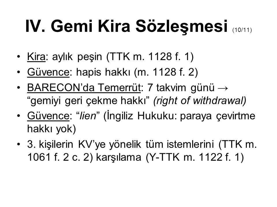 IV. Gemi Kira Sözleşmesi (10/11)