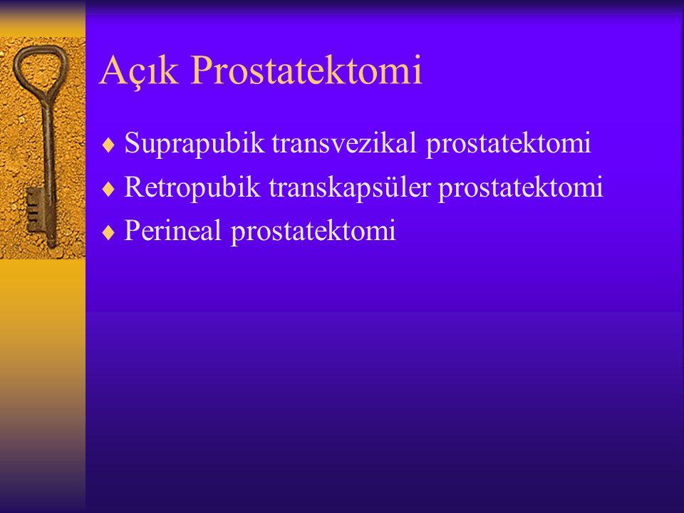 Açık Prostatektomi Suprapubik transvezikal prostatektomi