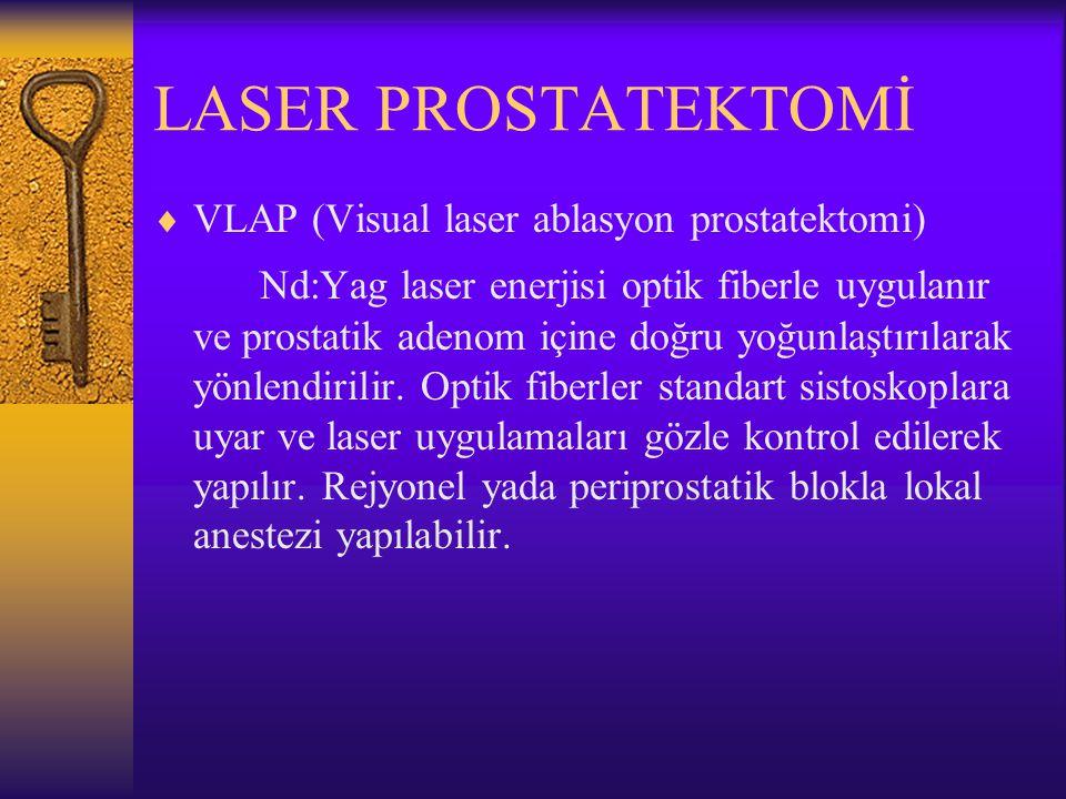 LASER PROSTATEKTOMİ VLAP (Visual laser ablasyon prostatektomi)