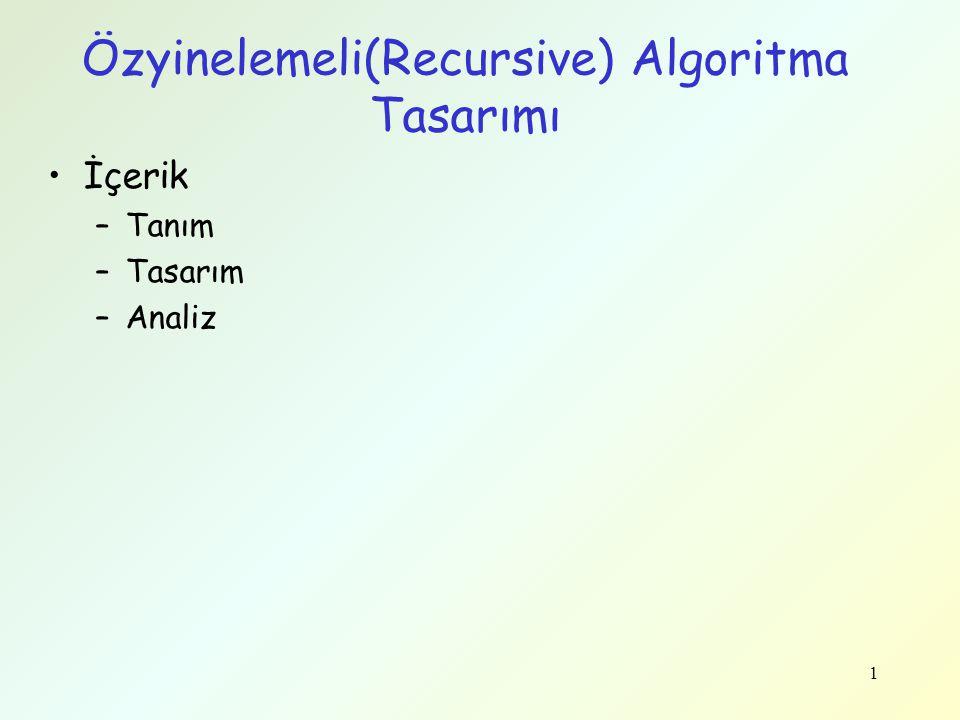 Özyinelemeli(Recursive) Algoritma Tasarımı