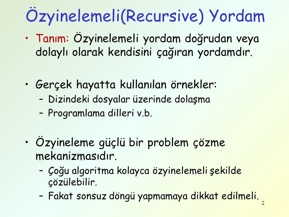 Özyinelemeli(Recursive) Yordam