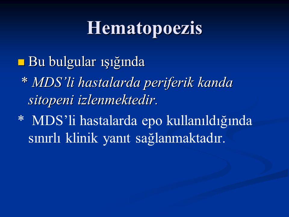 Hematopoezis Bu bulgular ışığında