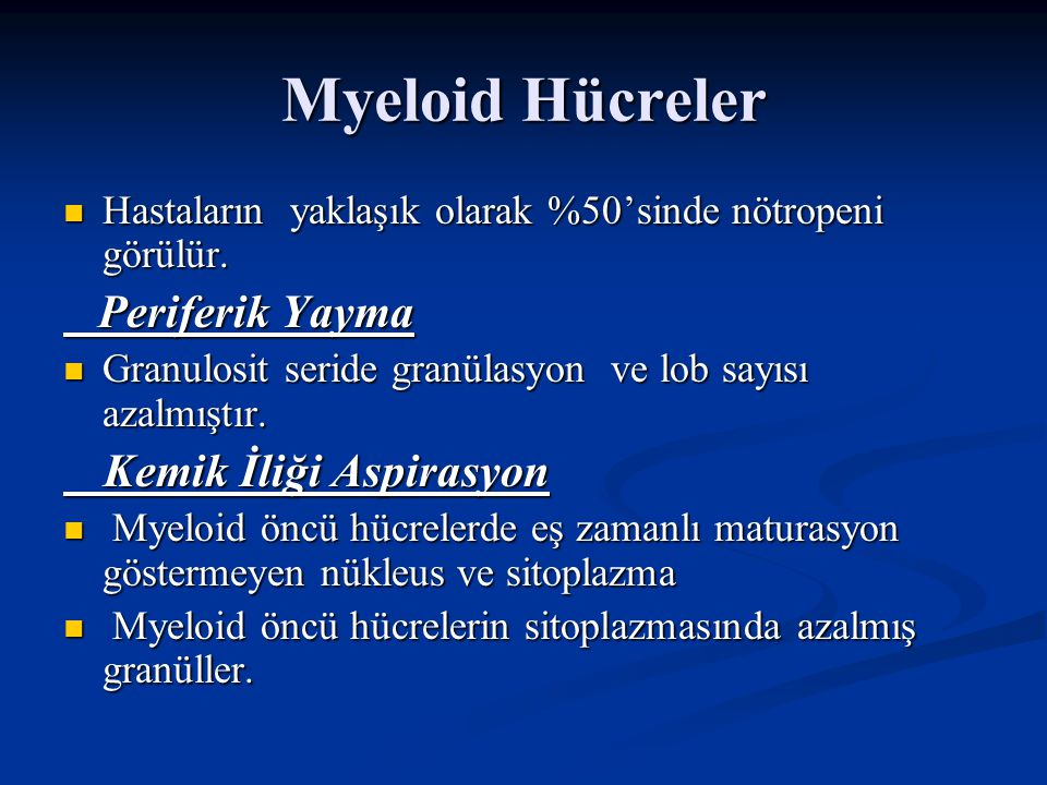 Myeloid Hücreler Periferik Yayma