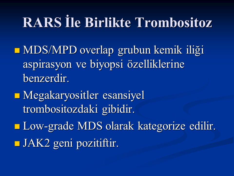RARS İle Birlikte Trombositoz