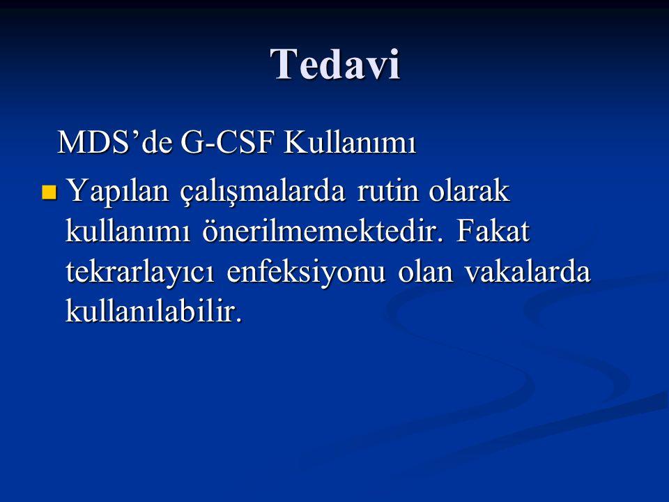 Tedavi MDS'de G-CSF Kullanımı