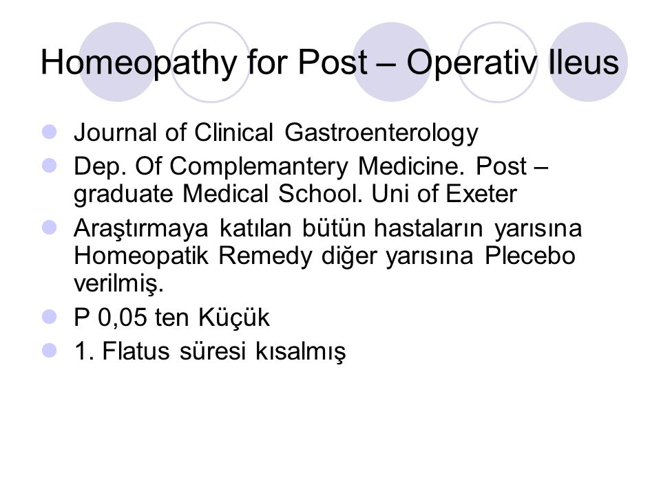 Homeopathy for Post – Operativ Ileus
