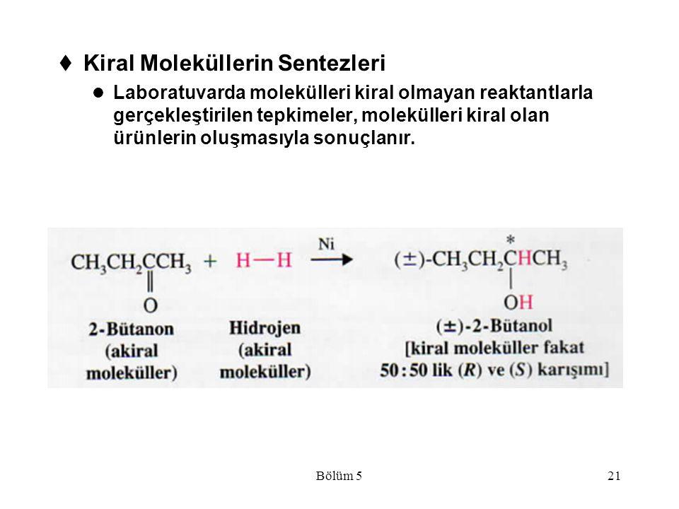 Kiral Moleküllerin Sentezleri