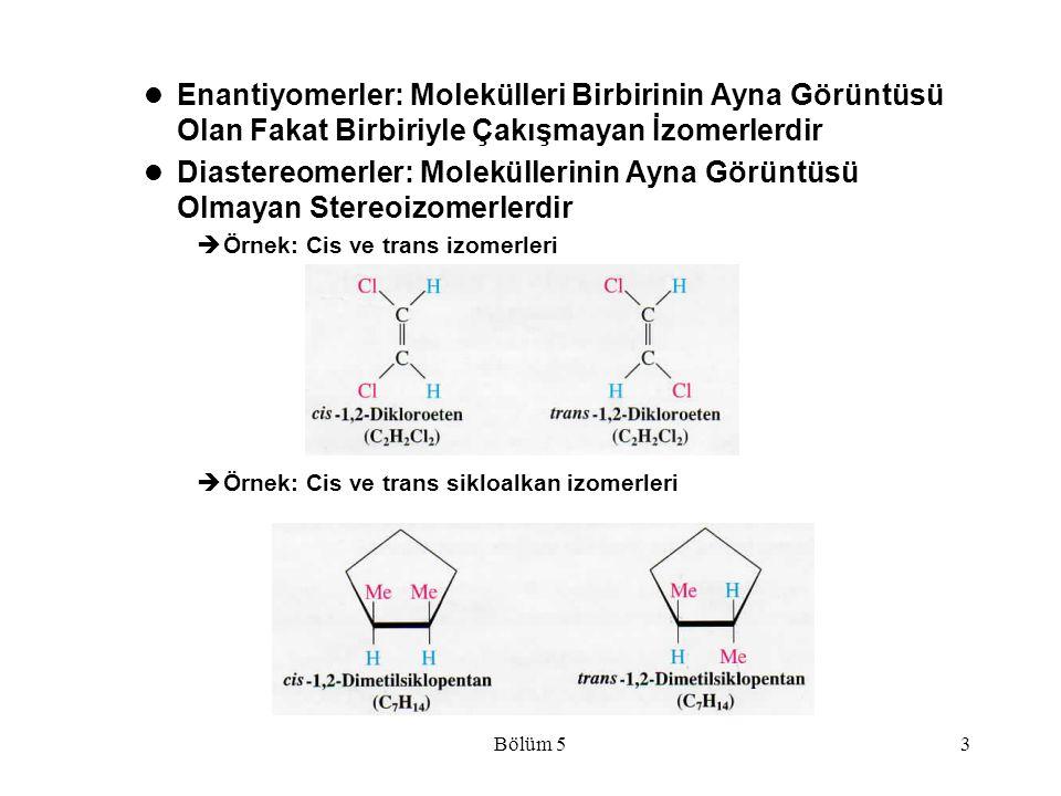 Enantiyomerler: Molekülleri Birbirinin Ayna Görüntüsü Olan Fakat Birbiriyle Çakışmayan İzomerlerdir