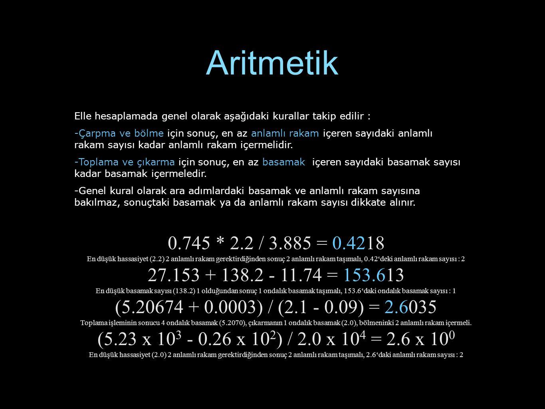 Aritmetik Elle hesaplamada genel olarak aşağıdaki kurallar takip edilir :