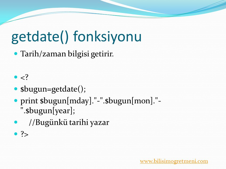 getdate() fonksiyonu Tarih/zaman bilgisi getirir. <