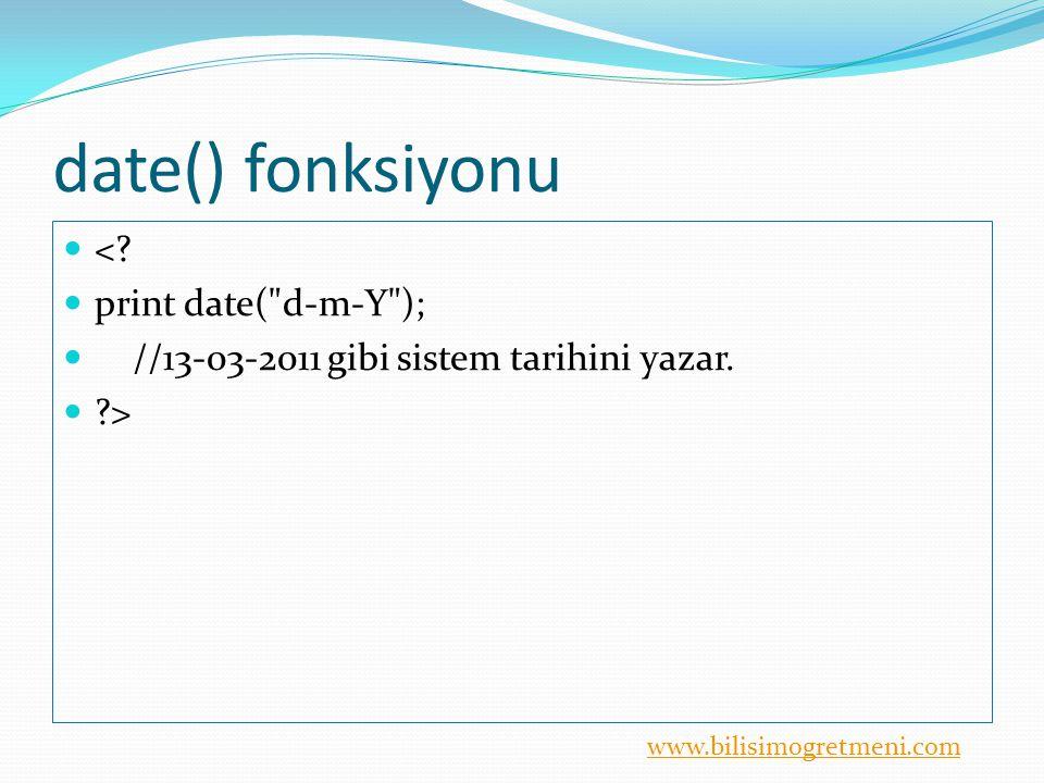date() fonksiyonu < print date( d-m-Y );