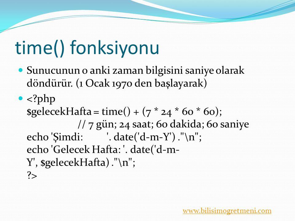 time() fonksiyonu Sunucunun o anki zaman bilgisini saniye olarak döndürür. (1 Ocak 1970 den başlayarak)