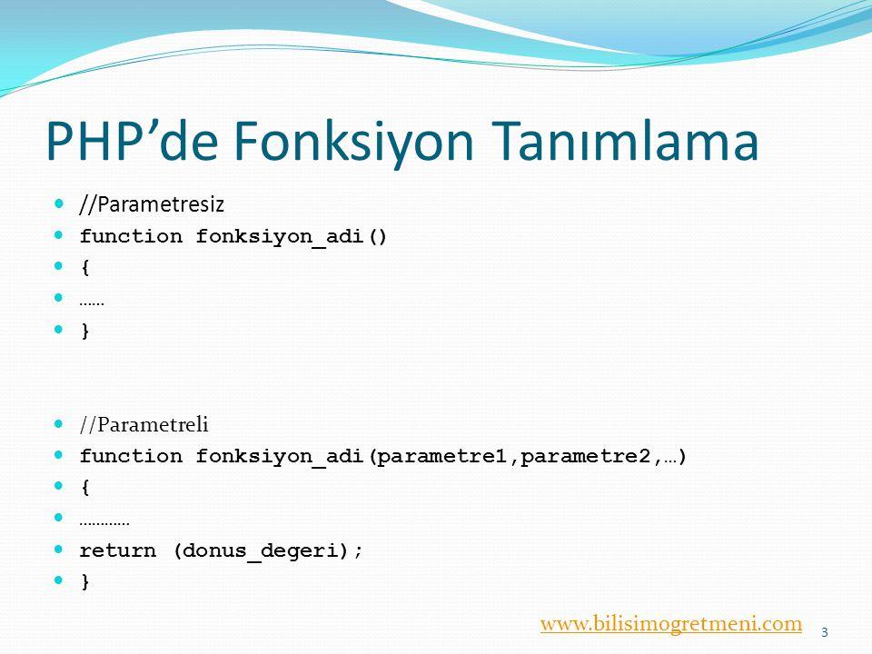 PHP'de Fonksiyon Tanımlama