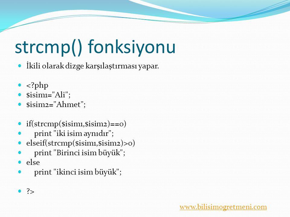 strcmp() fonksiyonu İkili olarak dizge karşılaştırması yapar. < php