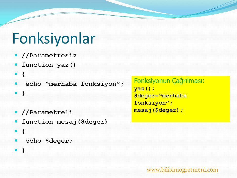 Fonksiyonlar //Parametresiz function yaz() { echo merhaba fonksiyon ;