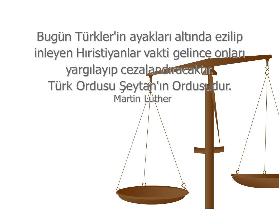 Bugün Türkler in ayakları altında ezilip