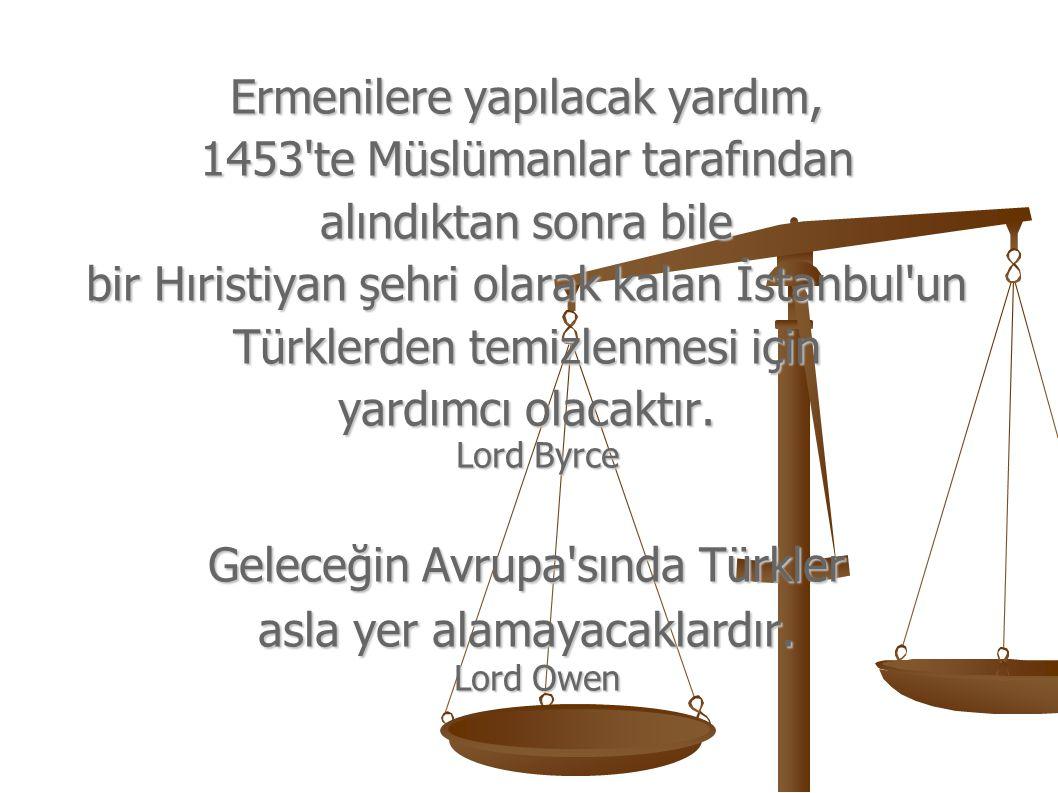 Ermenilere yapılacak yardım, 1453 te Müslümanlar tarafından