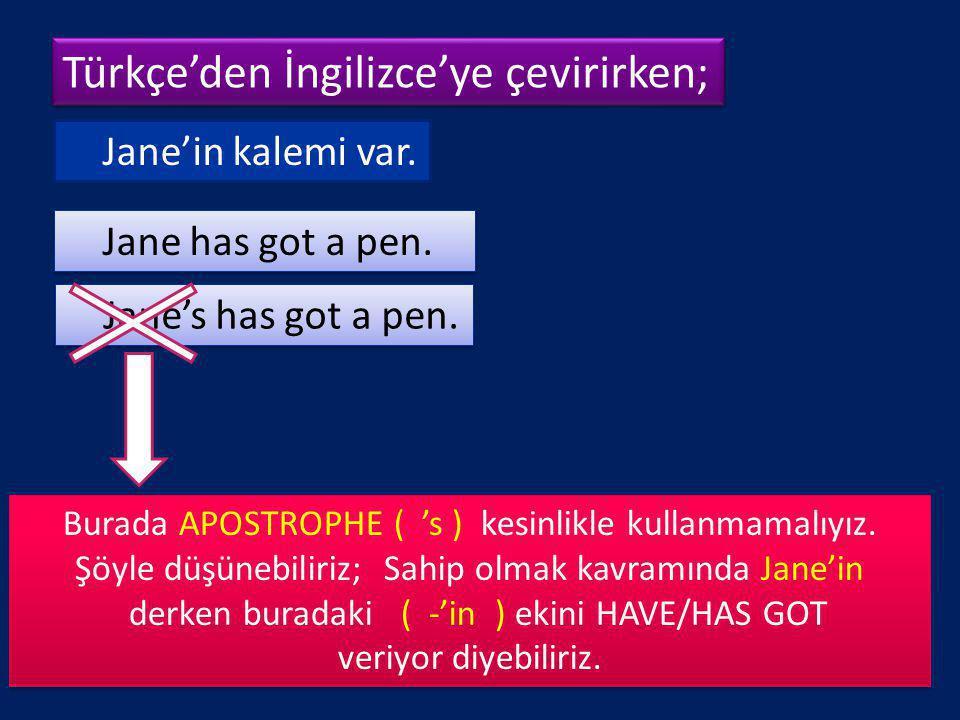 Türkçe'den İngilizce'ye çevirirken;