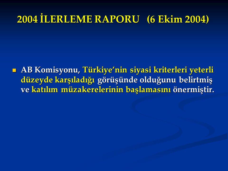 2004 İLERLEME RAPORU (6 Ekim 2004)
