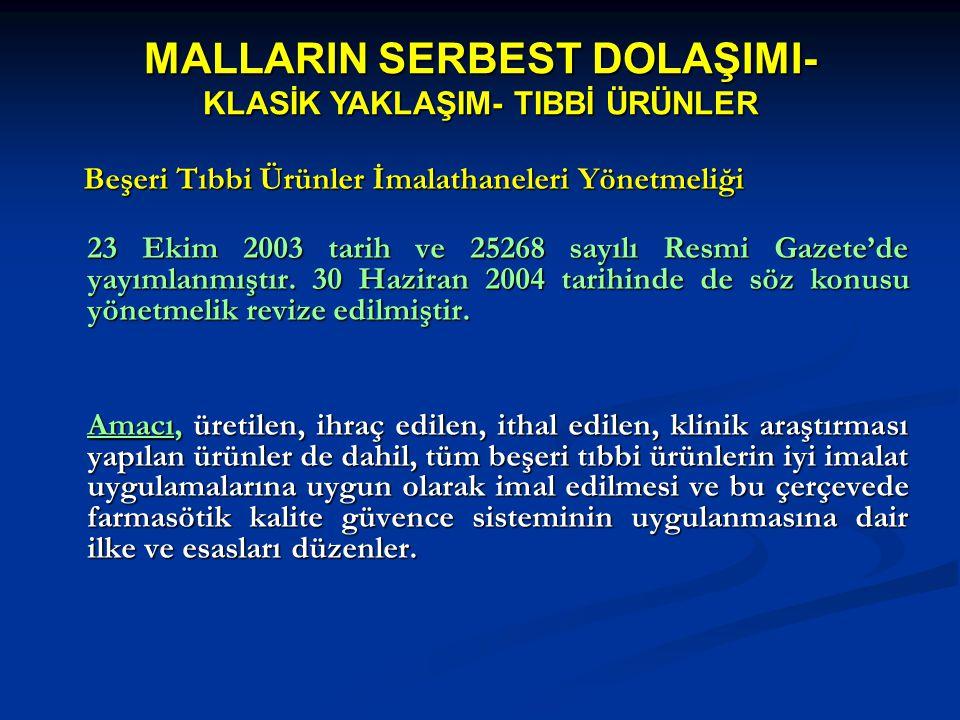 MALLARIN SERBEST DOLAŞIMI- KLASİK YAKLAŞIM- TIBBİ ÜRÜNLER