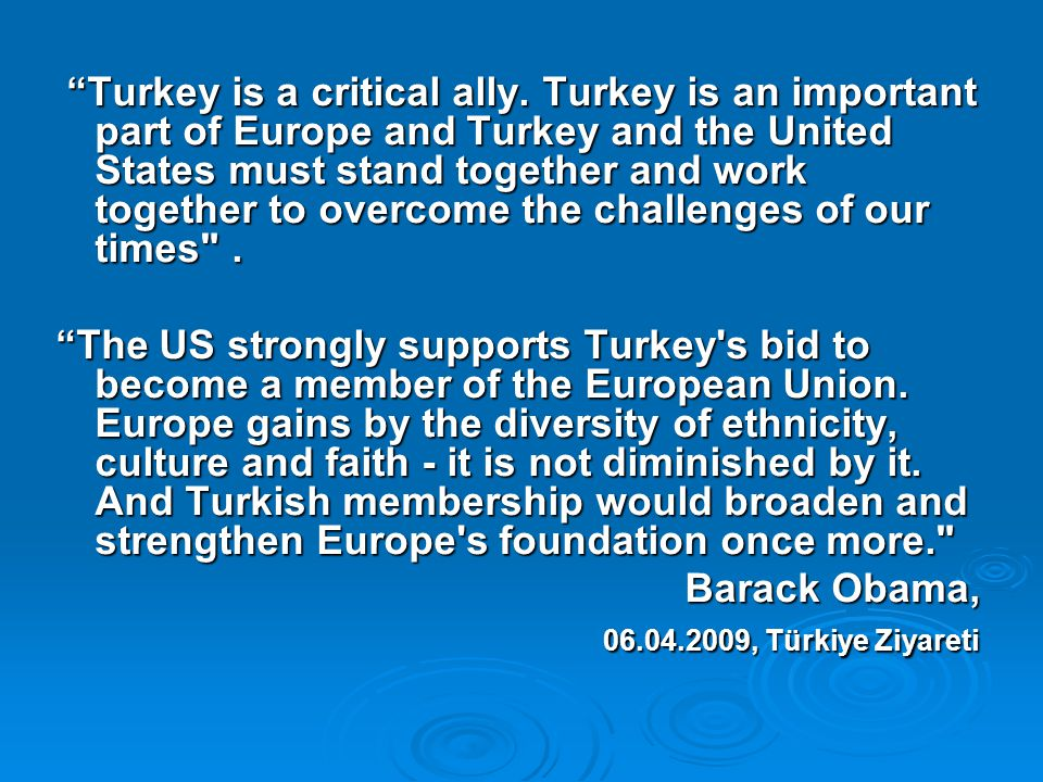 Turkey is a critical ally