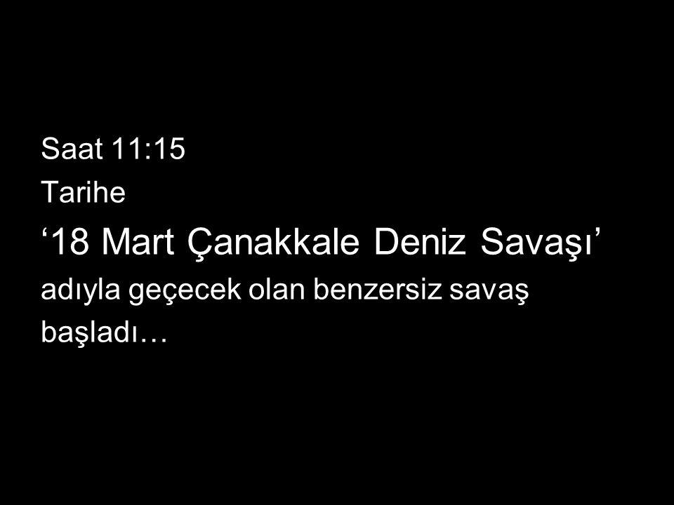 '18 Mart Çanakkale Deniz Savaşı'