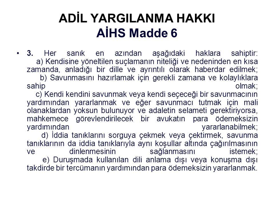 ADİL YARGILANMA HAKKI AİHS Madde 6
