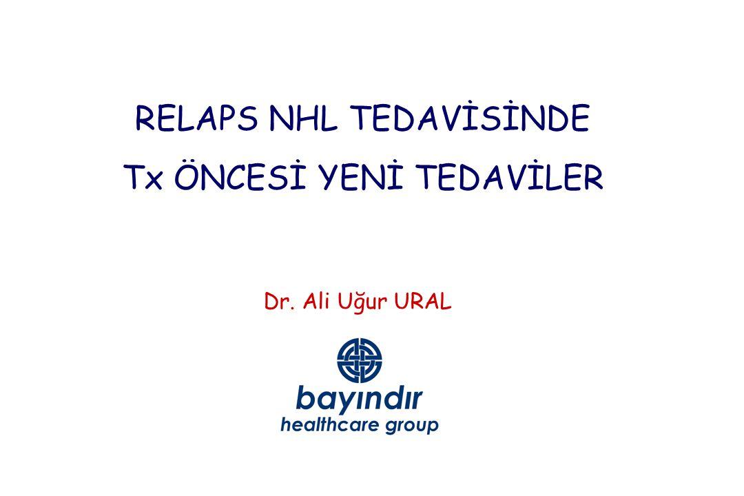 RELAPS NHL TEDAVİSİNDE Tx ÖNCESİ YENİ TEDAVİLER