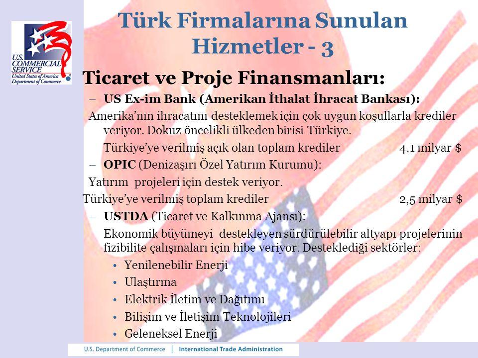 Türk Firmalarına Sunulan Hizmetler - 3