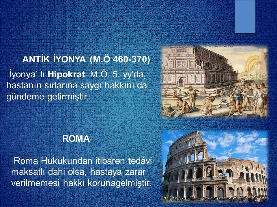 ANTİK İYONYA (M. Ö 460-370) İyonya' lı Hipokrat M. Ö. 5
