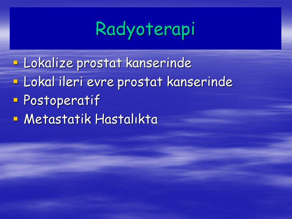 Radyoterapi Lokalize prostat kanserinde