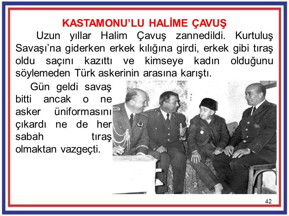 KASTAMONU'LU HALİME ÇAVUŞ