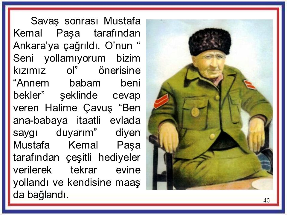 Savaş sonrası Mustafa Kemal Paşa tarafından Ankara'ya çağrıldı