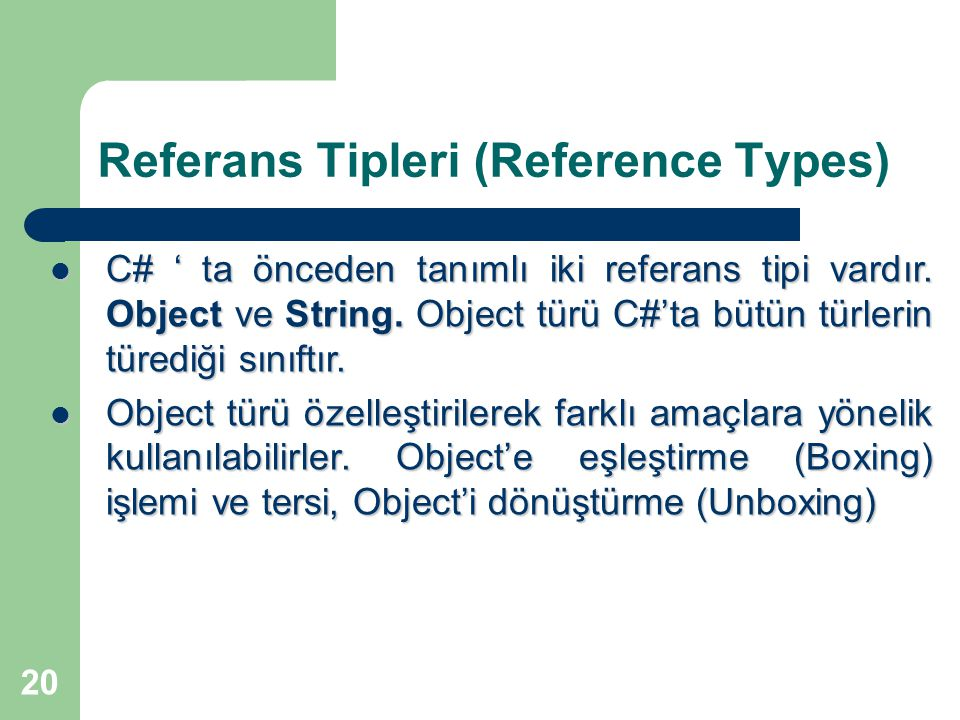 Referans Tipleri (Reference Types)